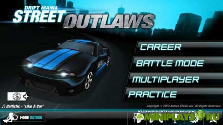Drift Mania. Street Outlaws