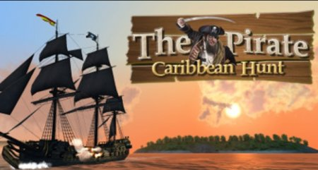 The Pirate. Caribbean Hunt
