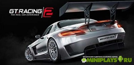 GT Racing 2. The Real Car Exp