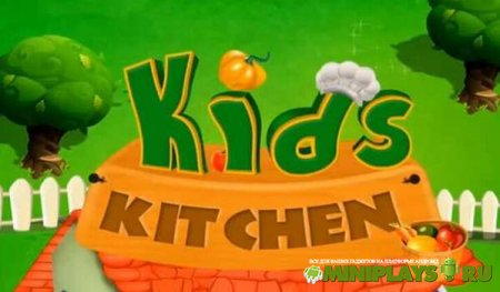 Kids Kitchen. Cooking Game