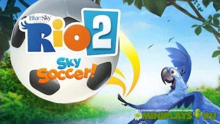 RIO 2 Sky Soccer